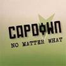 No Matter What - Capdown